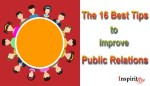 The 16 Best Tips to Improve Public Relations