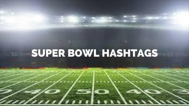 Super Bowl Hashtags