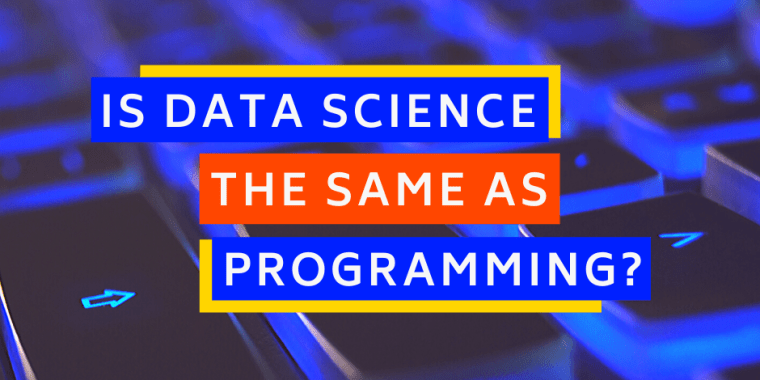 is data science the same as programming