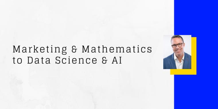 Marketing and mathematics to data science job - Alex Dance