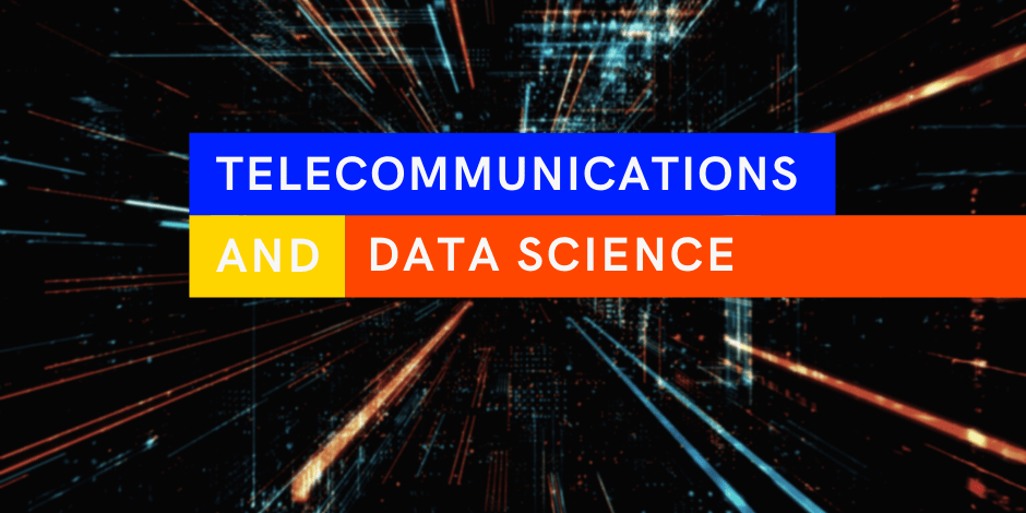 telecommunications and data science