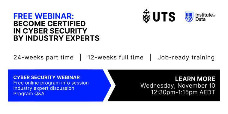 Institute of Data UTS - Cyber Security Program - Online Info Session - November 10 2021