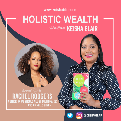 How Rachel Rodgers Went From Public Assistance to Multi-Millionaire In Just A Few Years