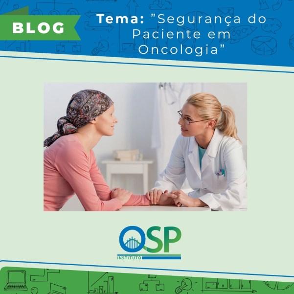 Segurança do Paciente em Oncologia