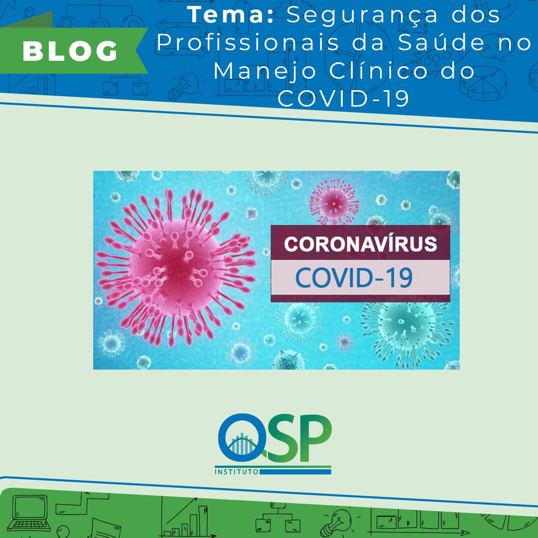 Segurança dos Profissionais da Saúde no Manejo para o COVID-19