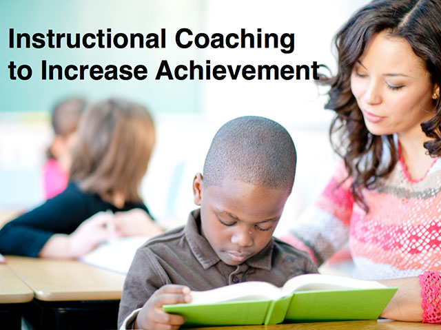 presentation Instructional Coaching to Increase Achievement
