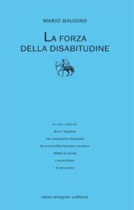 La forza della disabitudine