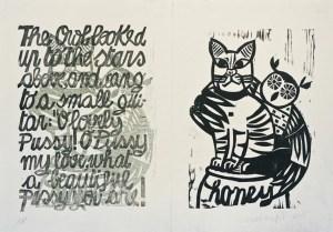 """THE OWL & THE PUSSYCAT, 2015. EDWARD LEAR.  Stampa singola della serie omonima. Le illustrazioni sono state incise su legno di tiglio, mentre il lettering è stato intagliato su linoleum. Stampato su carta siciliana proveniente dalla cartiera """"Ætna"""" di Stefano Conti."""