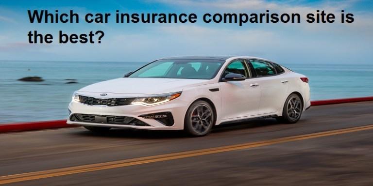 Car Insurance Comparison Sites – The Best Sites To Compare