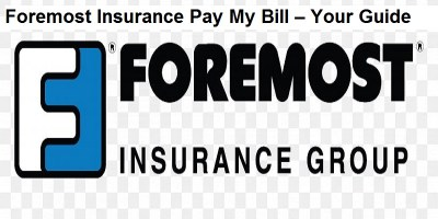 Foremost Insurance Payment: How To Login – Make A Payment