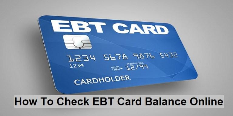 EBT Card Login | How To Check EBT Card Balance Online