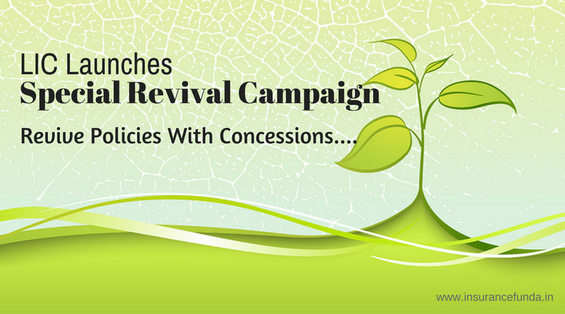 LIC Special revival campaign every thing you need to know