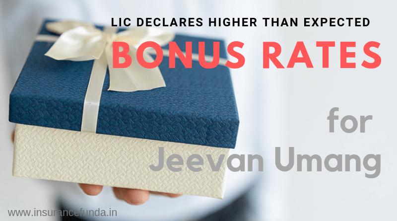 Jeevan Umang Bonus rates maturity benefit and insurance coverage