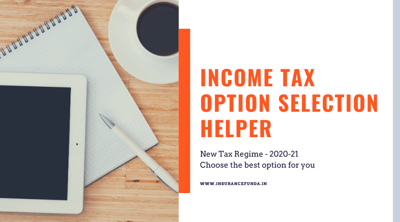 Income tax 2020 option chooser helper Calculator