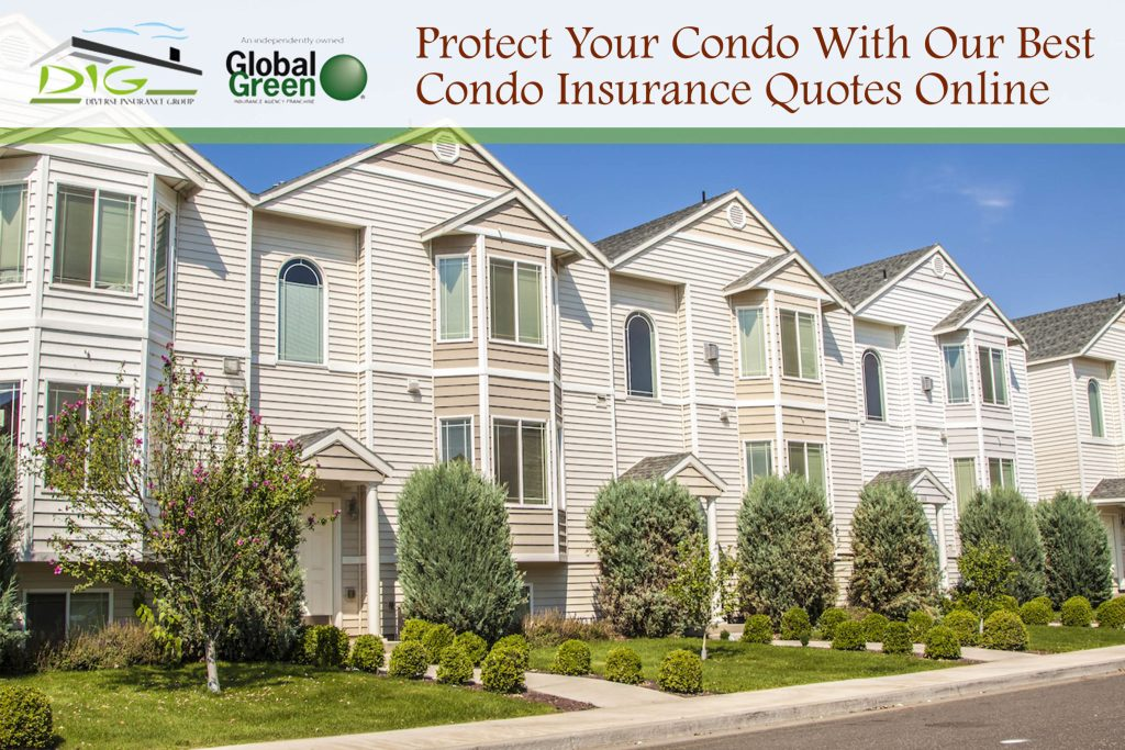 Protect Your Condo With Our Best Condo Insurance Quotes Online Awesome Condo Insurance Quote