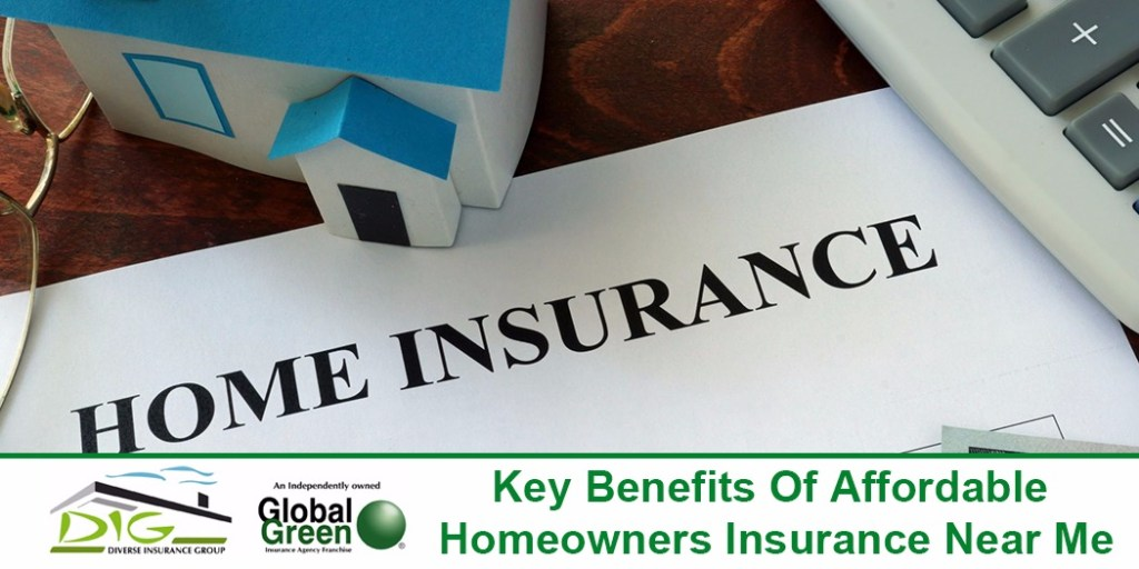 benefits-affordable-home-insurance-near-me