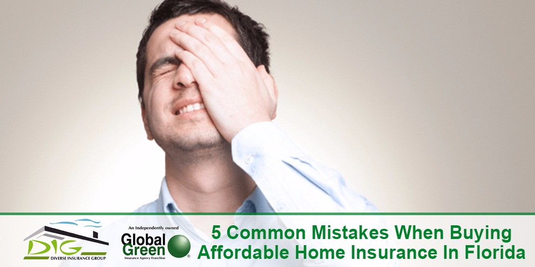 5 Common Mistakes When Buying Affordable Home Insurance in Florida