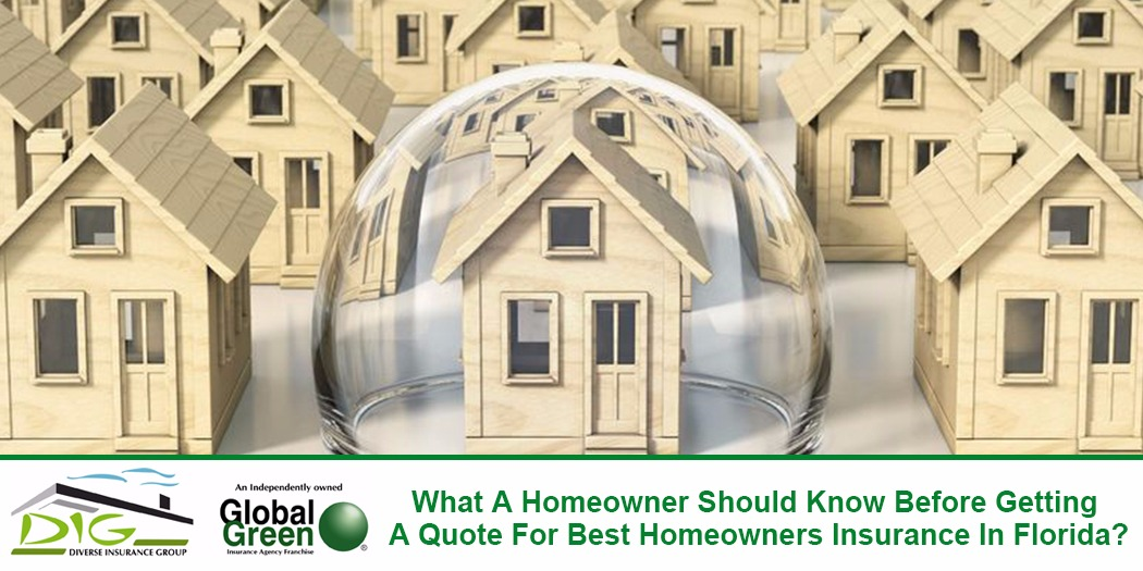 What A Homeowner Should Know Before Getting A Quote For Best Homeowners Insurance In Florida?