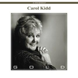 Carol Kidd – Gold
