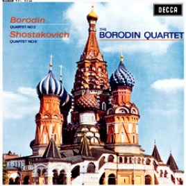 Borodin – Borodin Quartet No.2 : Shostakovich – Quartet No.8