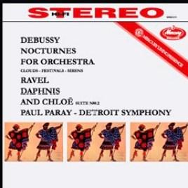 Debussy – Nocturnes / Ravel: Daphnis et Chlo: suite No. 2