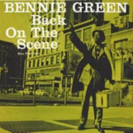 Bennie Green – Back On The Scene