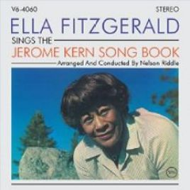 Ella Fitzgerald – Sings The Jerome Kern Song Book