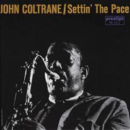 John Coltrane : Settin' The Pace