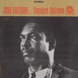 John Coltrane –  Standard Coltrane