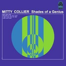 Mitty Collier – Shades of a Genius