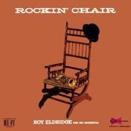 Roy Eldridge – Rockin' Chair