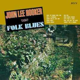 John Lee Hooker – Folk Blues