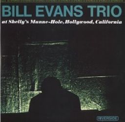 Bill Evans Trio – at Shelly's Manne-Hole