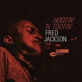Fred Jackson – Hootin' 'N Tootin'