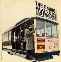 Thelonious Monk – Thelonious Alone in San Francisco