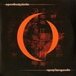 A Perfect Circle – Mer De Noms