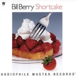 Bill Berry – Shortcake
