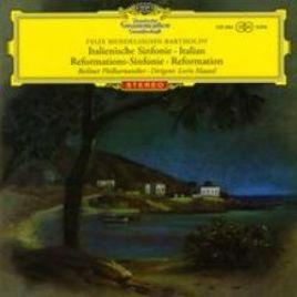 Mendelssohn – Barthodly – Italienische Sinfonie . Italian / Reformations-Sinfonie . Reformation