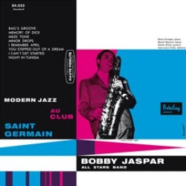 Bobby Jaspar : All Stars Band – Modern Jazz au Club Saint Germain