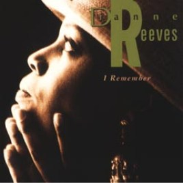 Dianne Reeves : I Remember