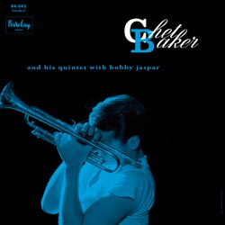 Chet Baker : and his quintet with bobby jaspar