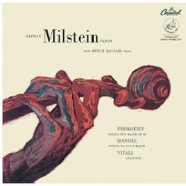 Milstein: Prokofiev – Sonata no.2 in D major / Handel – Sonata No. 4 in D major / Vitali – Chaconne