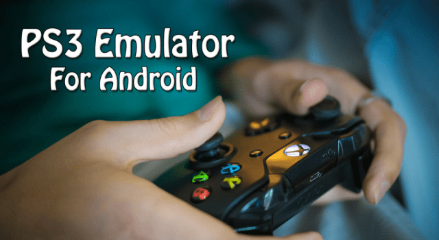 ps3 emulator Android
