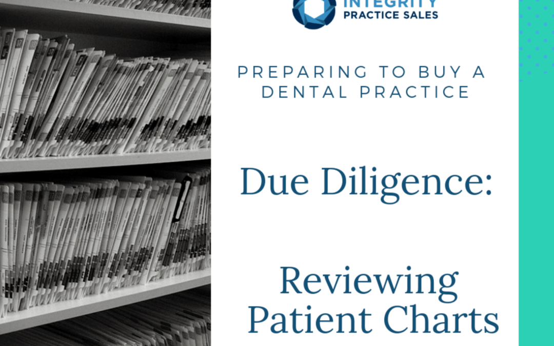 Due Diligence for Practice Sales: Reviewing Patient Charts