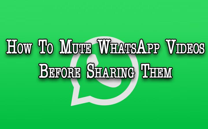 Как отключить звук в видео в WhatsApp перед тем, как поделиться ими