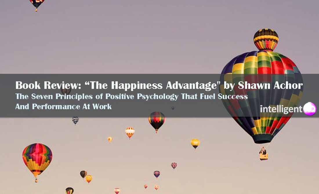 "Book Review: ""The Happiness Advantage"" by Shawn Achor"