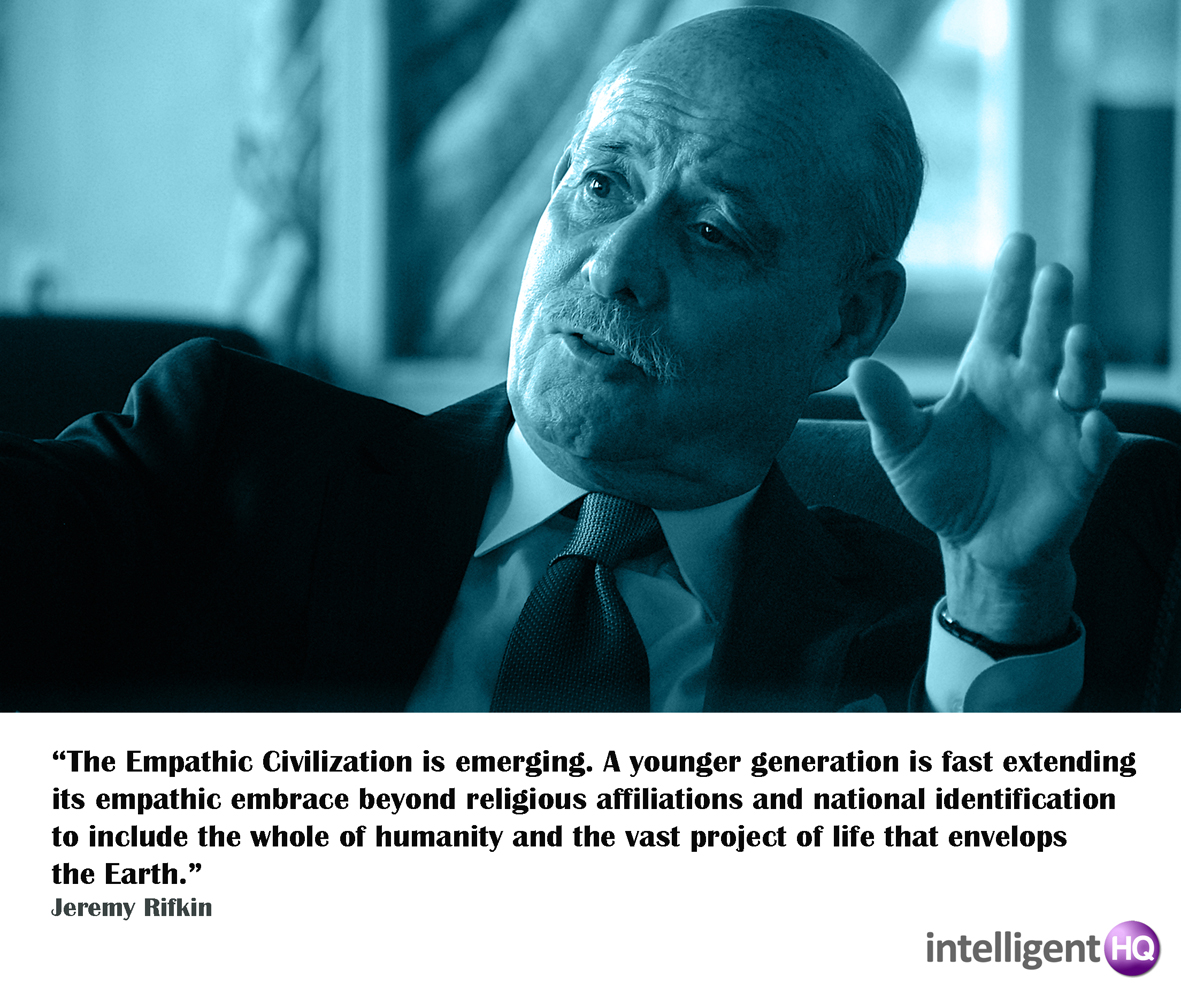 Quote by Jeremy Rifkin Intelligenthq