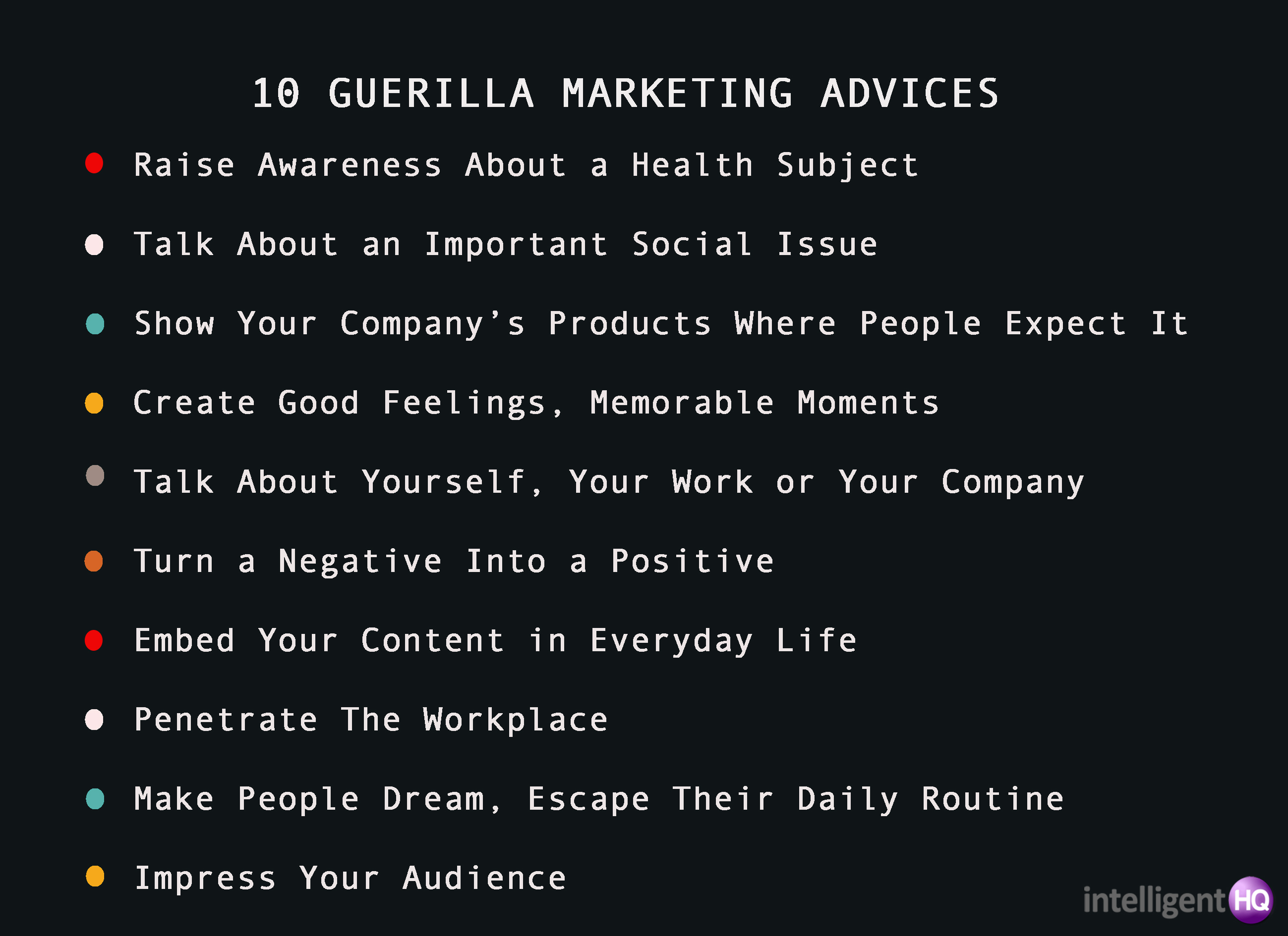 10 guerrilla marketing advices Intelligenthq