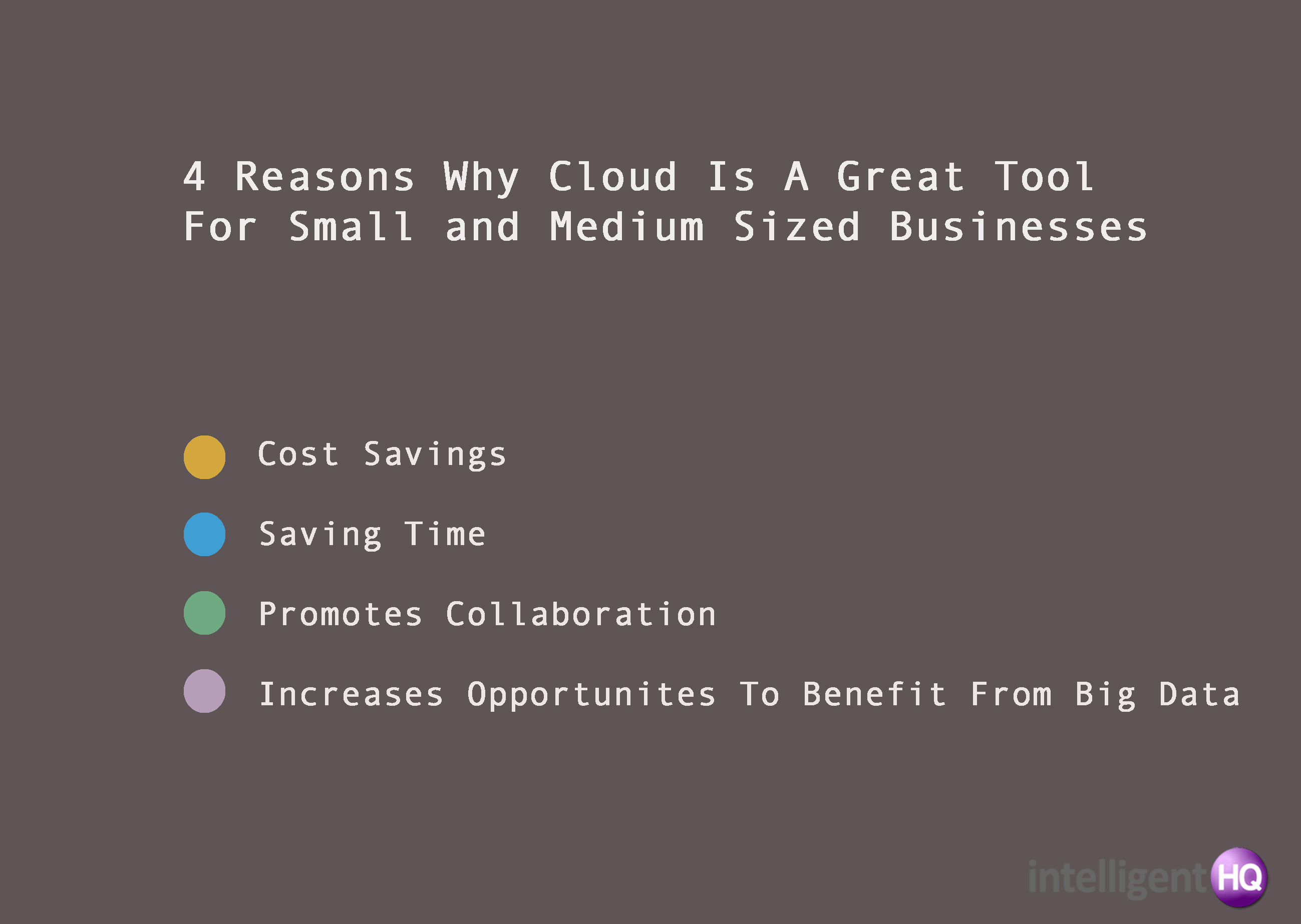 4 Reasons Why Cloud Is A Great Tool For Small and Medium Sized Businesses