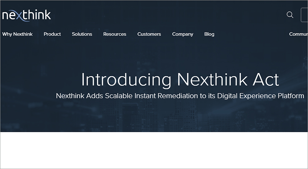 End point solution Nexthink Act empowers businesses with insights and resolution